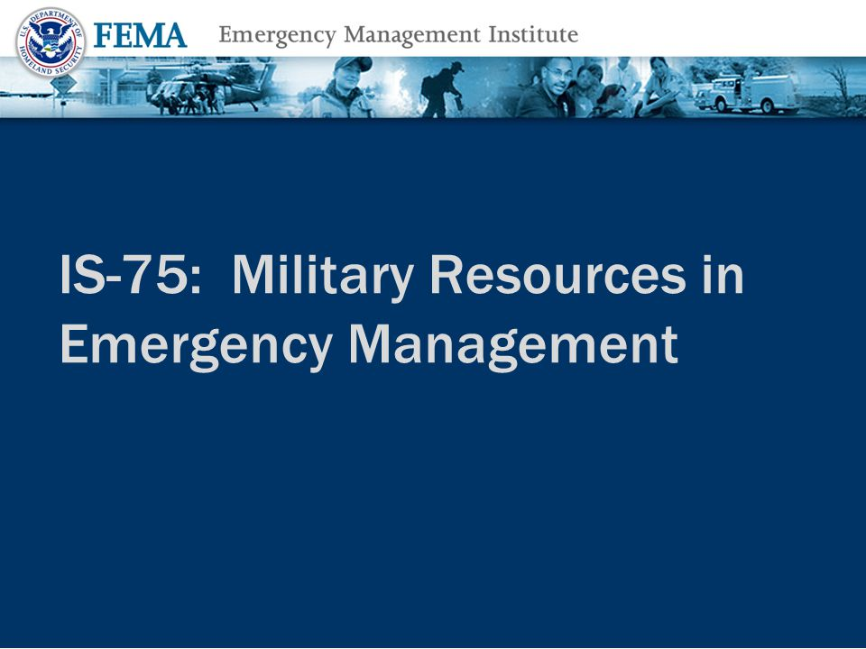 Class Introductions Name Position/title Emergency response experience Expectations Lesson 1: Types of Military Response and Integration of Military Support2