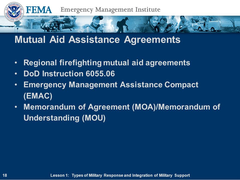 Mutual Aid Assistance Agreements Regional firefighting mutual aid agreements DoD Instruction 6055.06 Emergency Management Assistance Compact (EMAC) Me