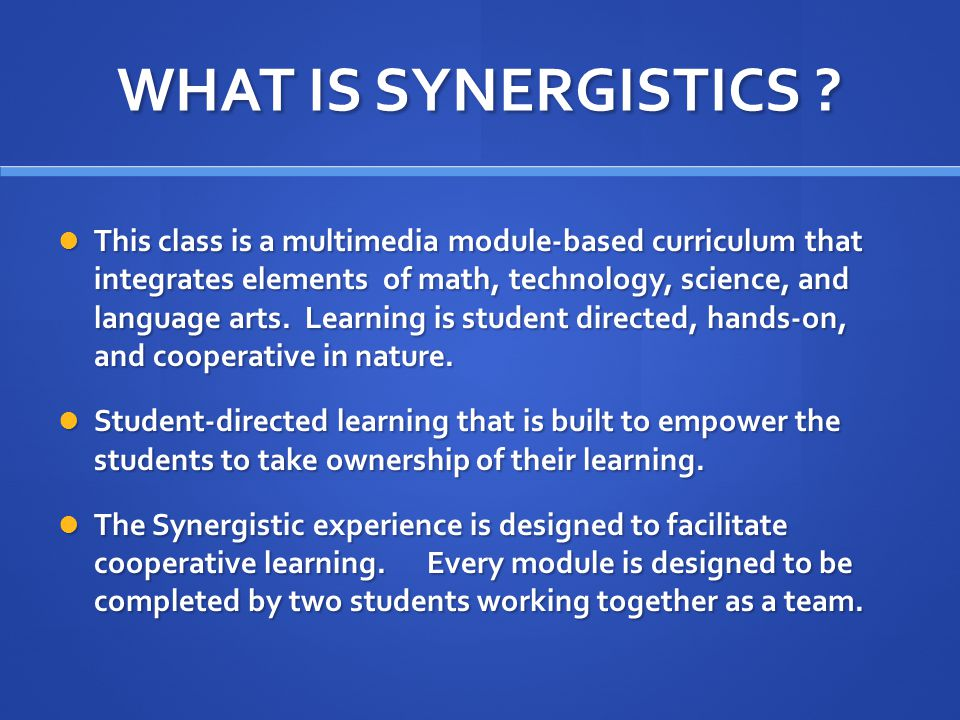 WHAT IS SYNERGISTICS .