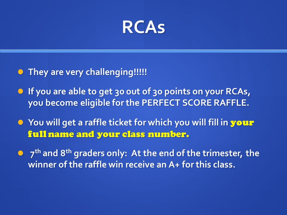 RCAs They are very challenging!!!!. They are very challenging!!!!.