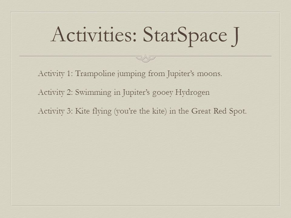 Activities: StarSpace J Activity 1: Trampoline jumping from Jupiter's moons.