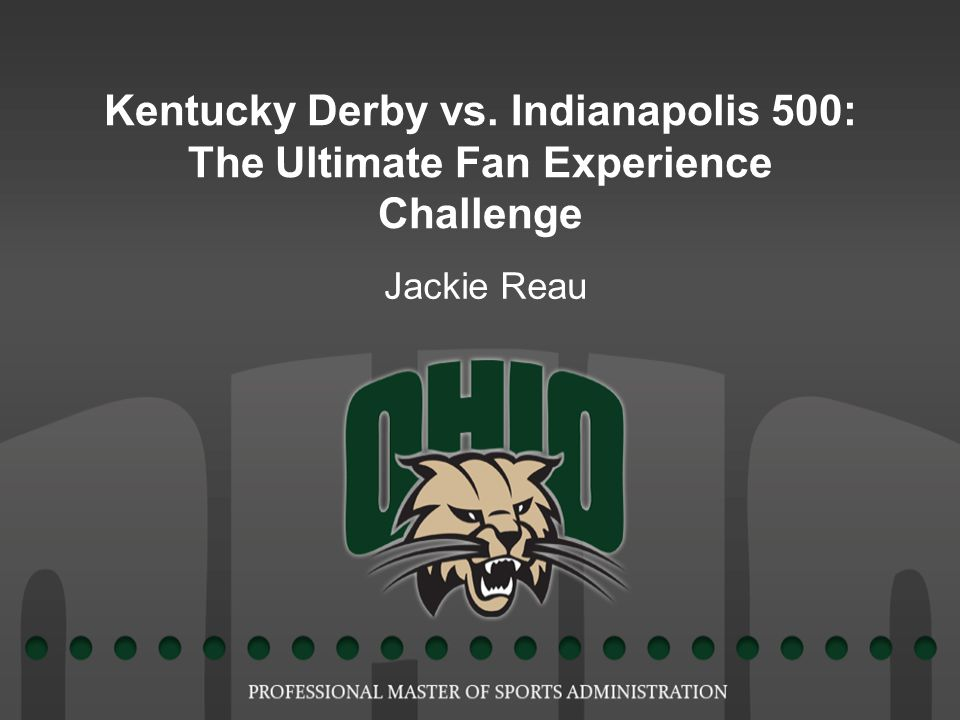 Kentucky Derby vs. Indianapolis 500: The Ultimate Fan Experience Challenge Jackie Reau