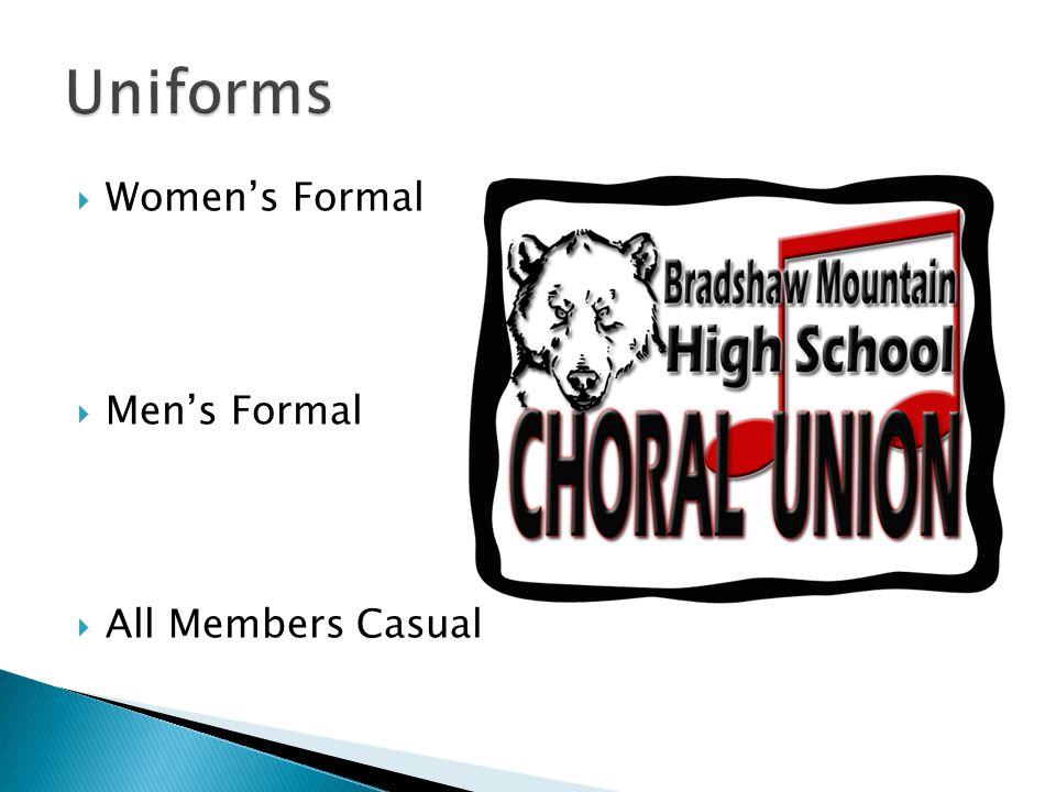  Women's Formal  Men's Formal  All Members Casual