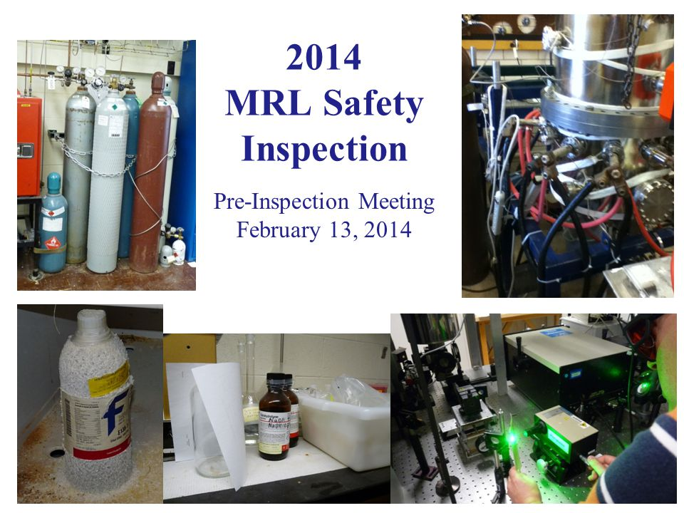 2014 MRL Safety Inspection Pre-Inspection Meeting February 13, 2014