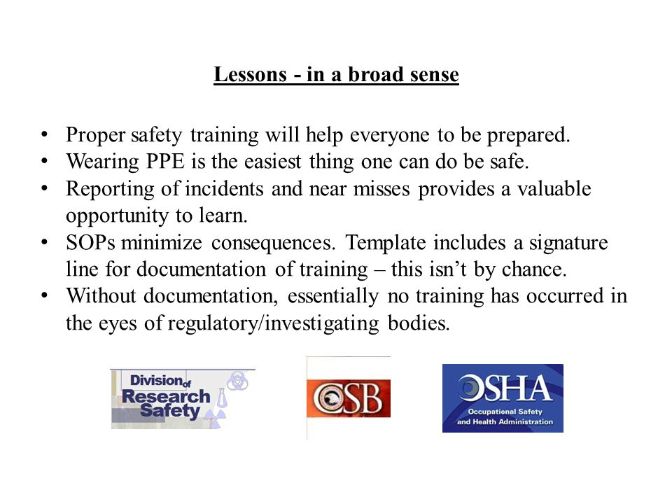 Proper safety training will help everyone to be prepared.