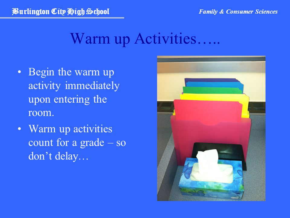 Burlington City High School Family & Consumer Sciences Warm up Activities…..