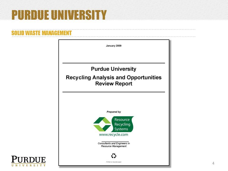 PURDUE UNIVERSITY SOLID WASTE MANAGEMENT 4