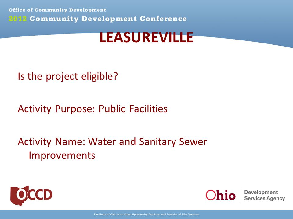 LEASUREVILLE Is the project eligible.