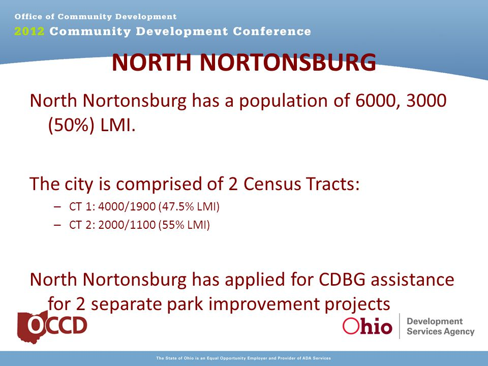 NORTH NORTONSBURG North Nortonsburg has a population of 6000, 3000 (50%) LMI.