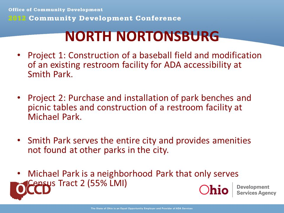 NORTH NORTONSBURG Project 1: Construction of a baseball field and modification of an existing restroom facility for ADA accessibility at Smith Park.