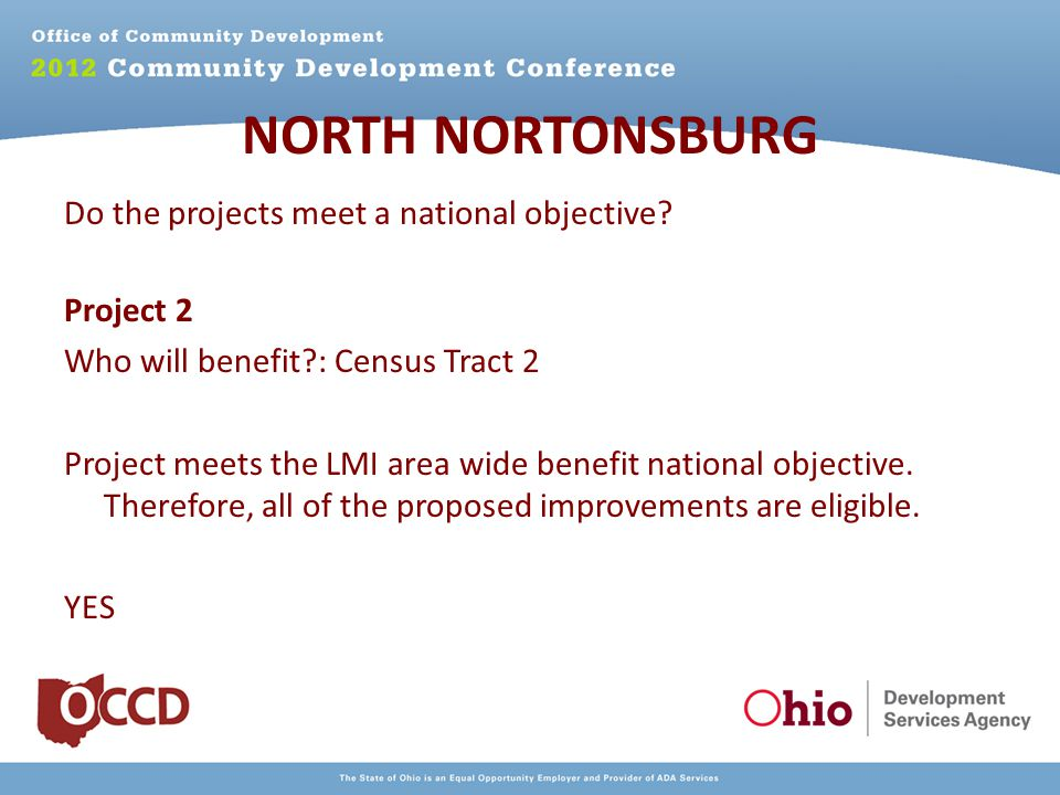 NORTH NORTONSBURG Do the projects meet a national objective.