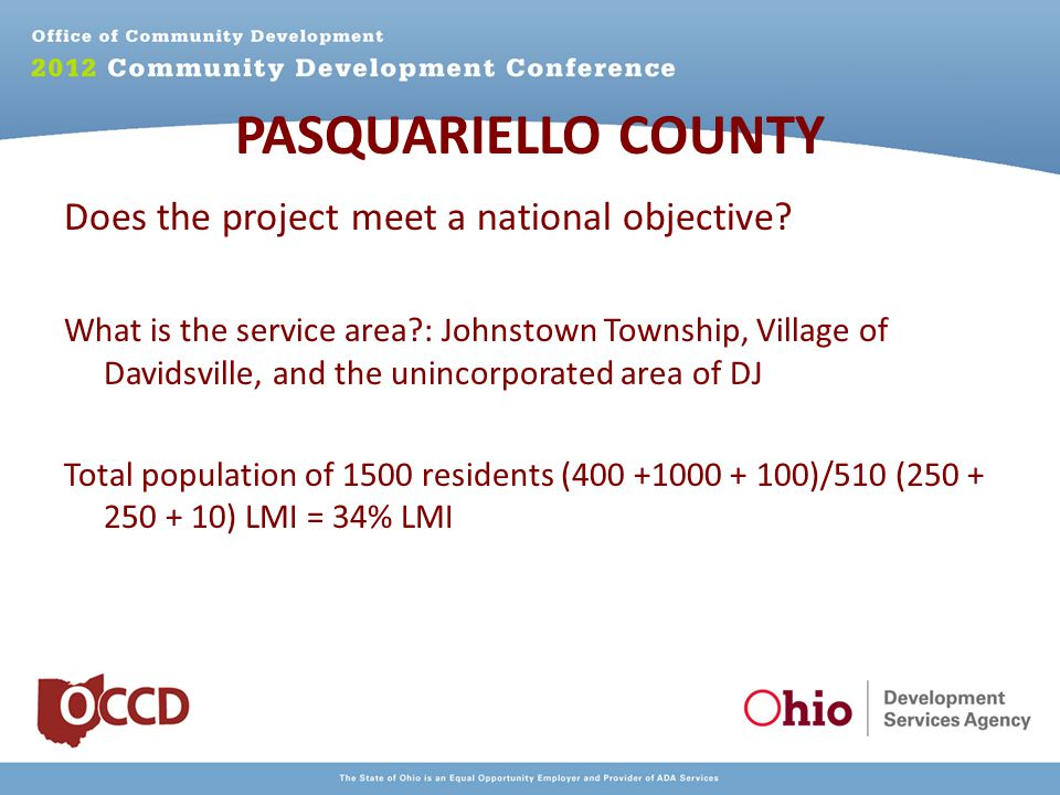 PASQUARIELLO COUNTY Does the project meet a national objective.