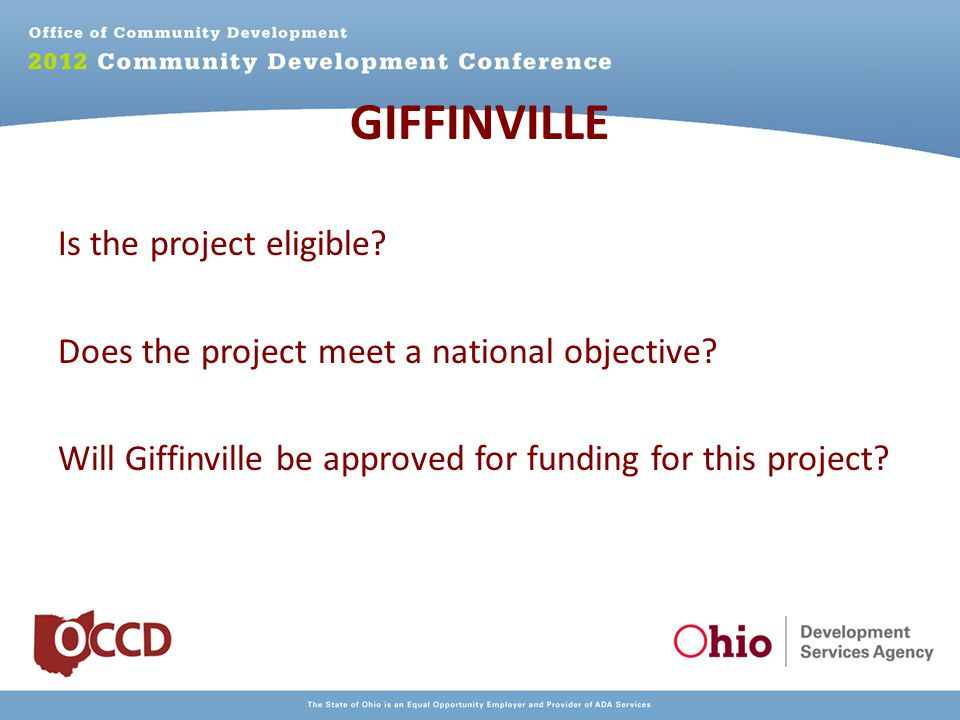 GIFFINVILLE Is the project eligible.Does the project meet a national objective.