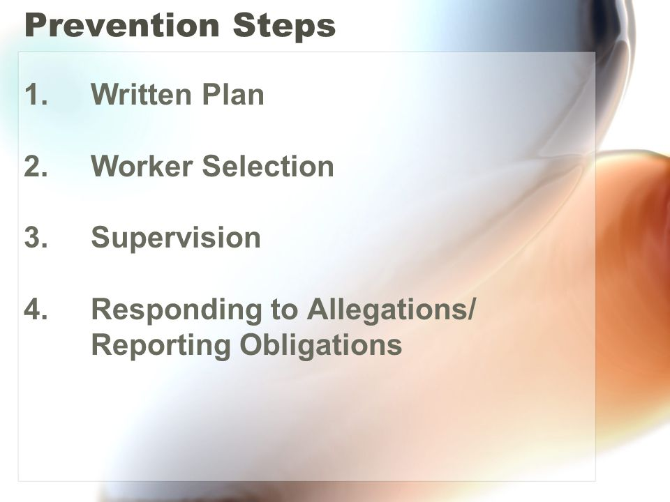 Prevention Steps 1. Written Plan 2. Worker Selection 3.