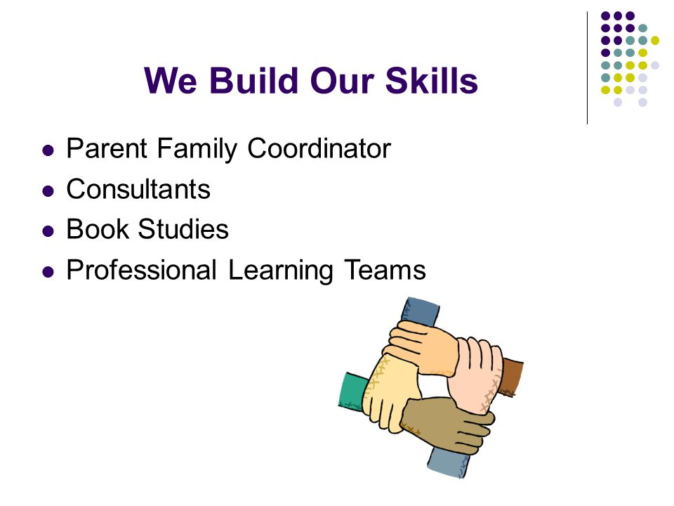 We Build Our Skills Parent Family Coordinator Consultants Book Studies Professional Learning Teams