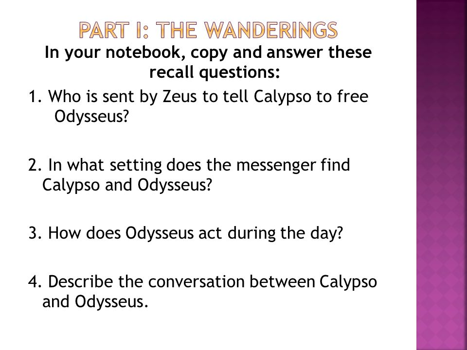 1.What is the tone of the setting before Calypso releases Odysseus.