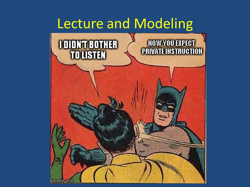 Lecture and Modeling