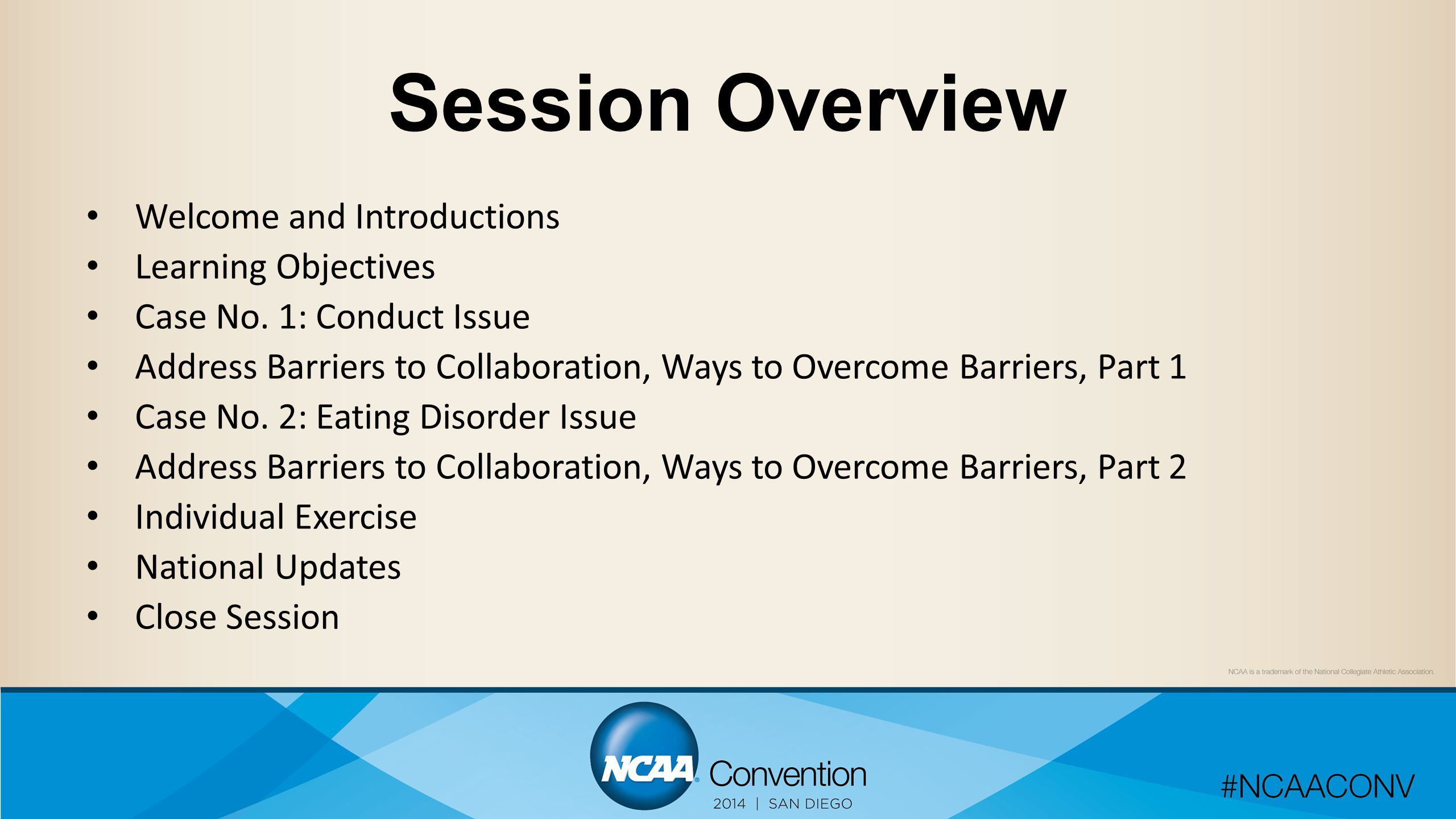 Session Overview Welcome and Introductions Learning Objectives Case No.