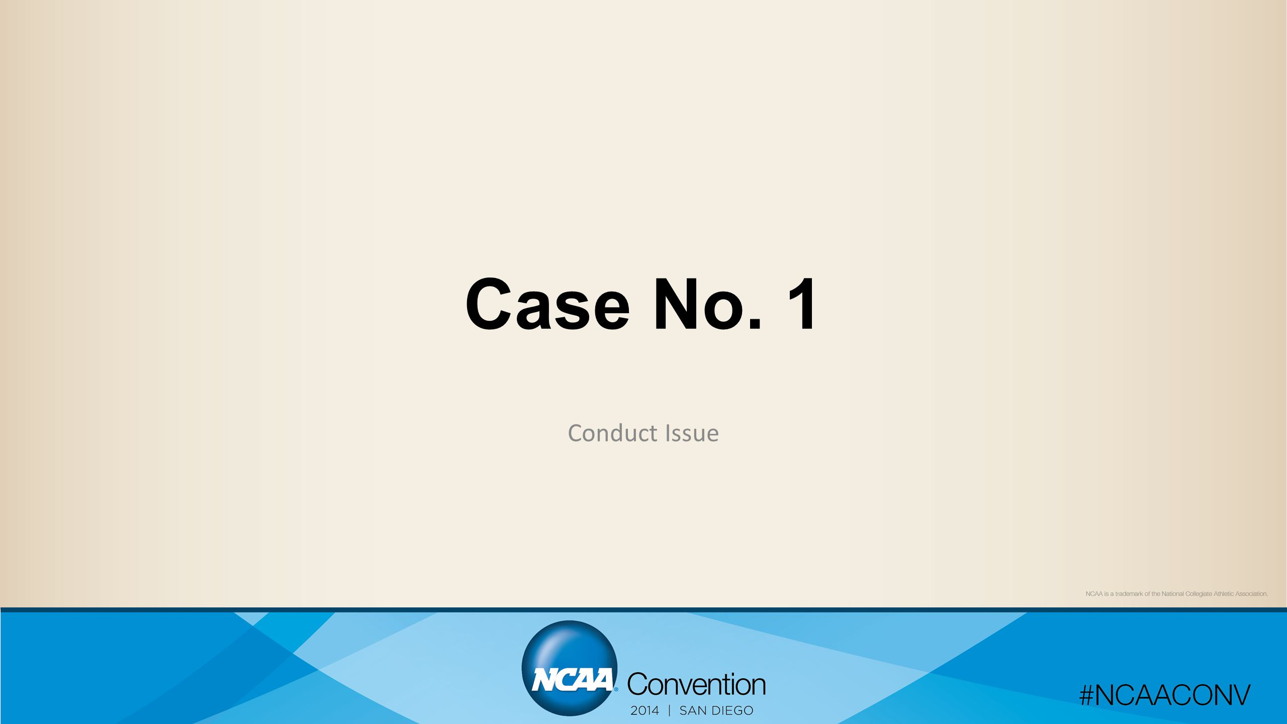 Case No. 1 Conduct Issue