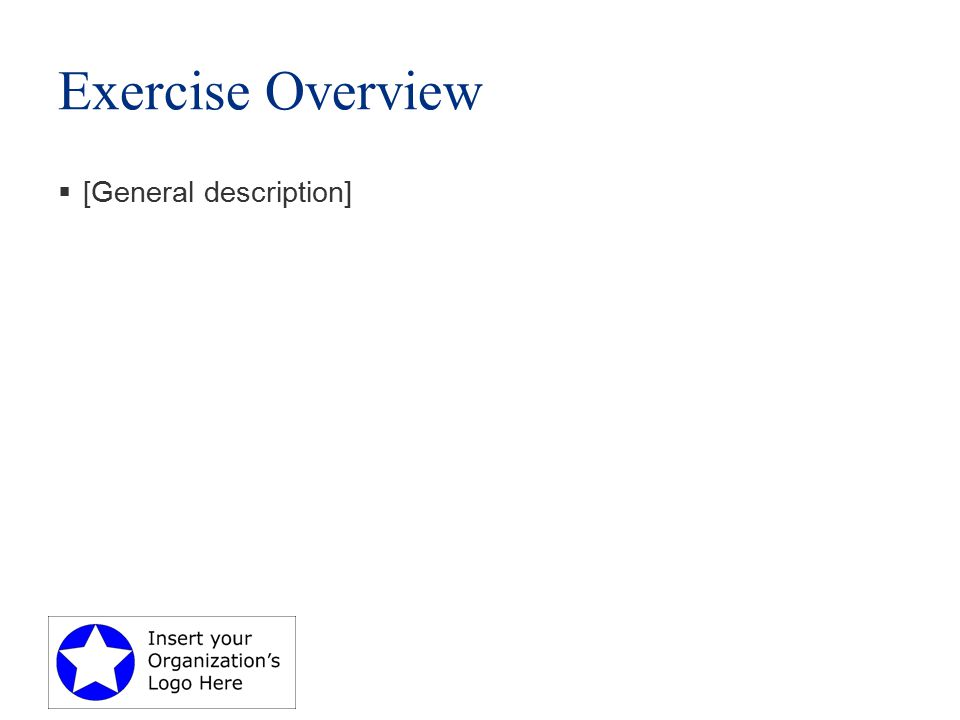 Exercise Overview  [General description]