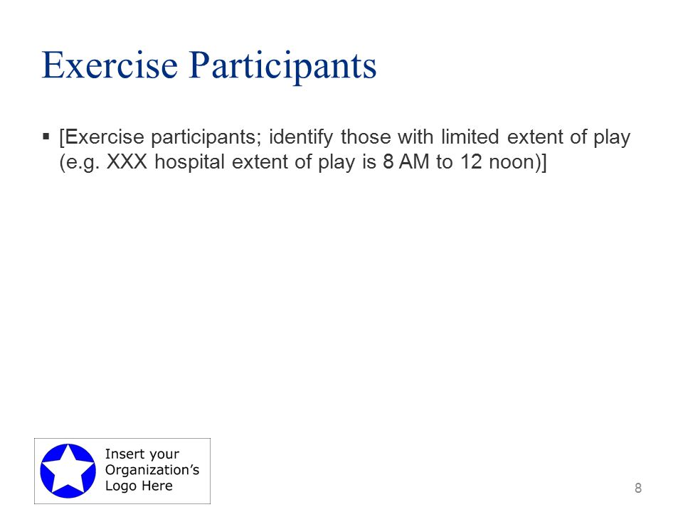 Exercise Participants  [Exercise participants; identify those with limited extent of play (e.g.