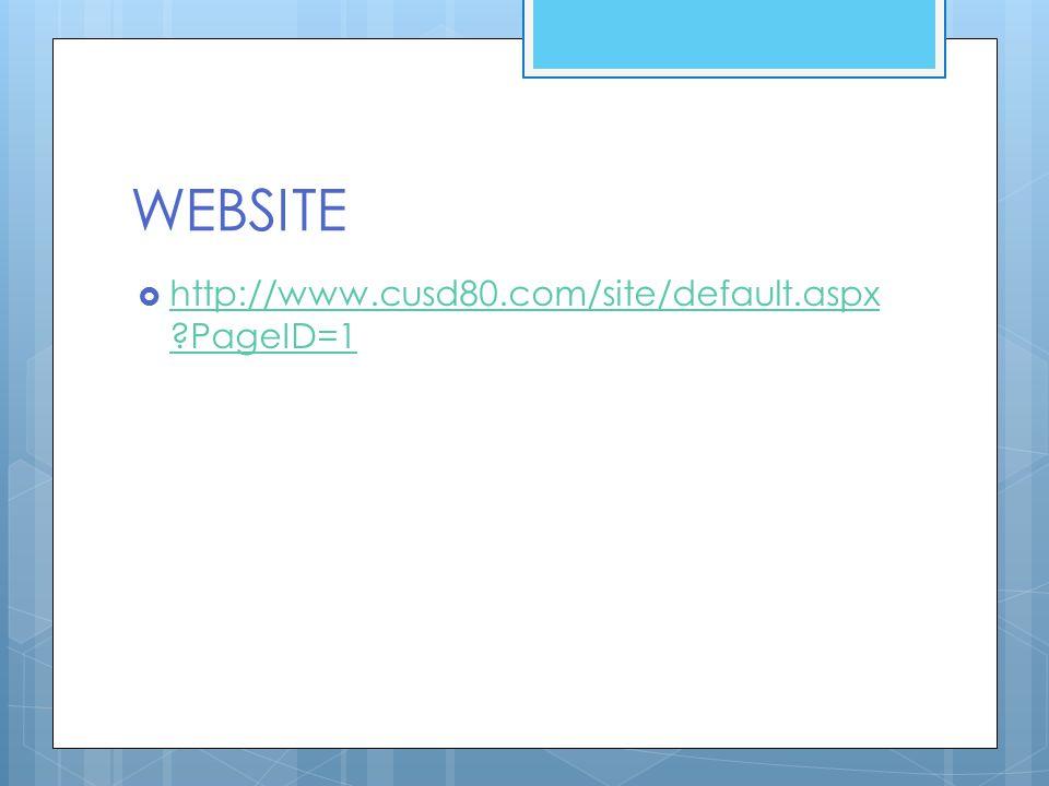 WEBSITE  http://www.cusd80.com/site/default.aspx ?PageID=1 http://www.cusd80.com/site/default.aspx ?PageID=1