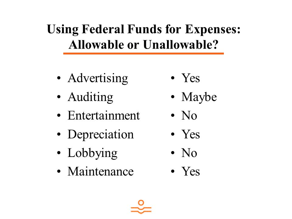 Using Federal Funds for Expenses: Allowable or Unallowable.
