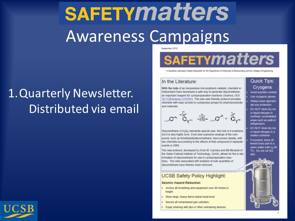 Awareness Campaigns 1.Quarterly Newsletter. Distributed via email