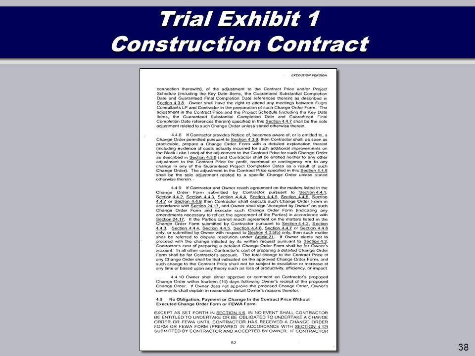 Trial Exhibit 1 Construction Contract 38