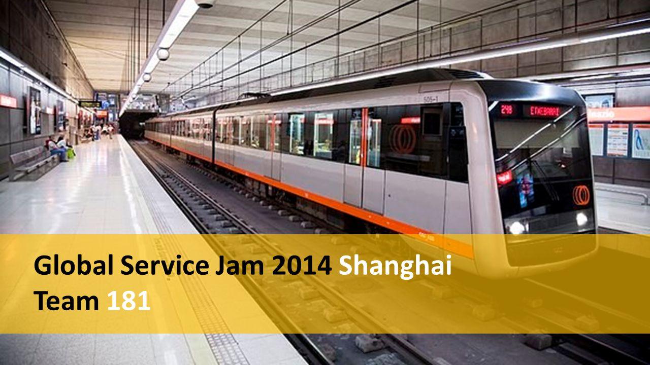 Global Service Jam 2014 Shanghai Team 181