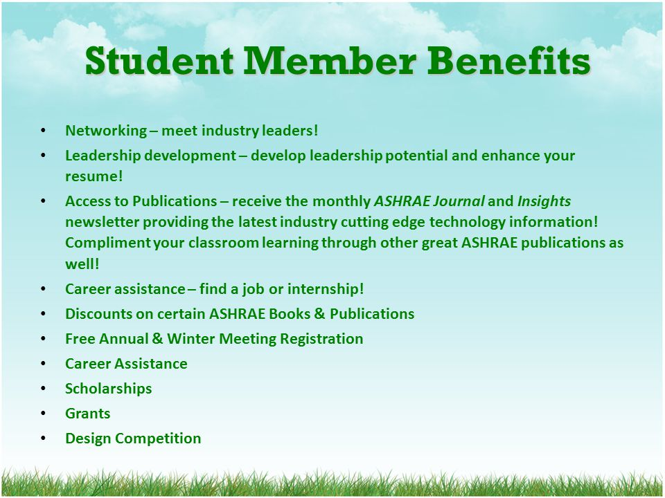 Student Member Benefits Student Member Benefits Networking – meet industry leaders.