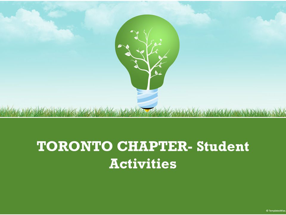 TORONTO CHAPTER- Student Activities