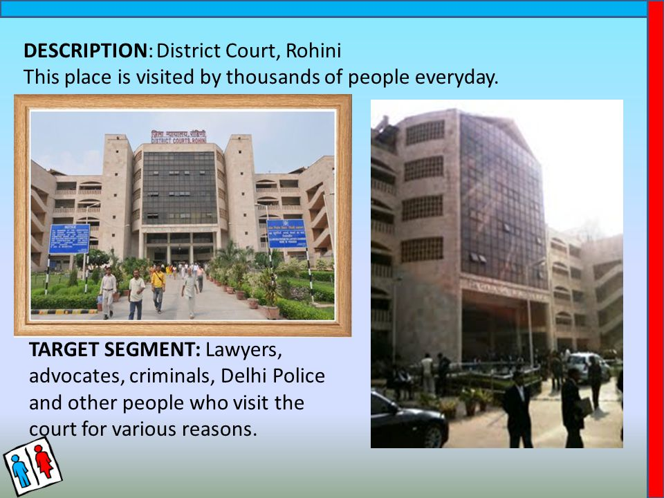 DESCRIPTION: District Court, Rohini This place is visited by thousands of people everyday.