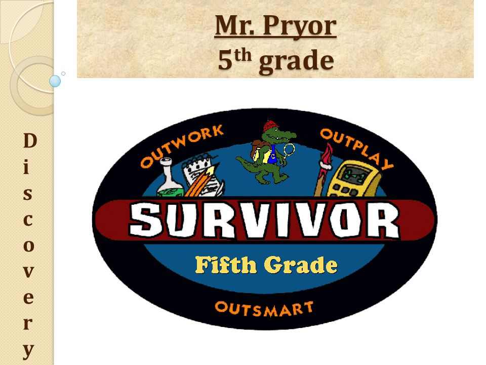 Mr. Pryor 5 th grade DiscoveryDiscovery Social Studies  Government  Religion  Achievements