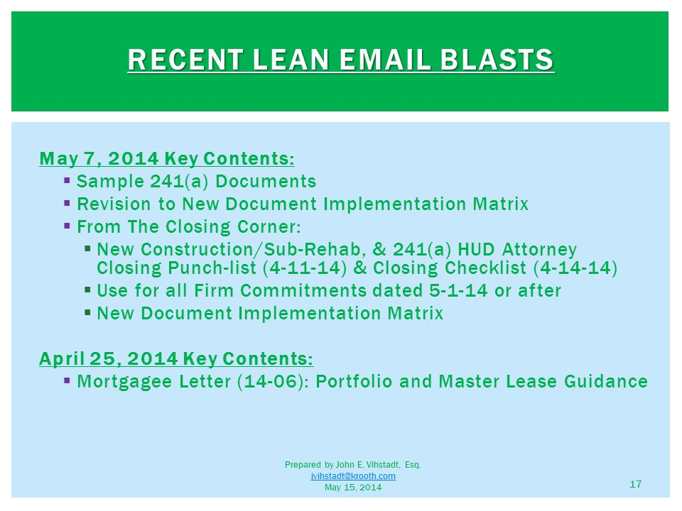 May 7, 2014 Key Contents:  Sample 241(a) Documents  Revision to New Document Implementation Matrix  From The Closing Corner:  New Construction/Sub