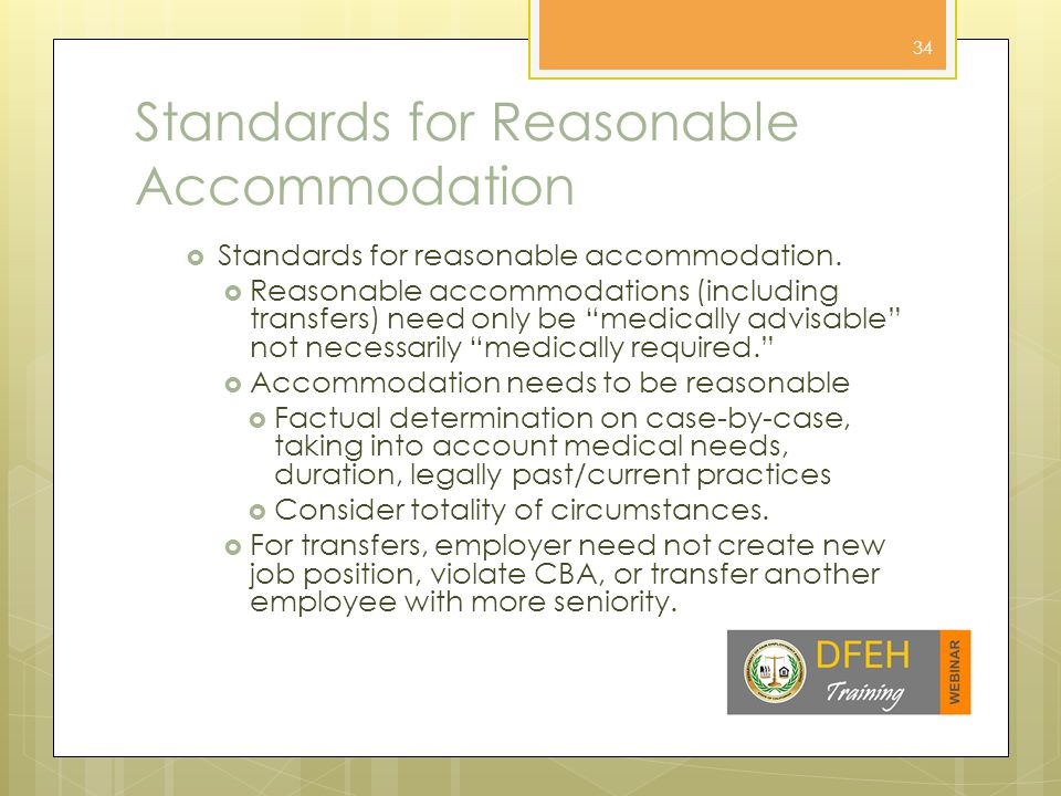 Standards for Reasonable Accommodation  Standards for reasonable accommodation.