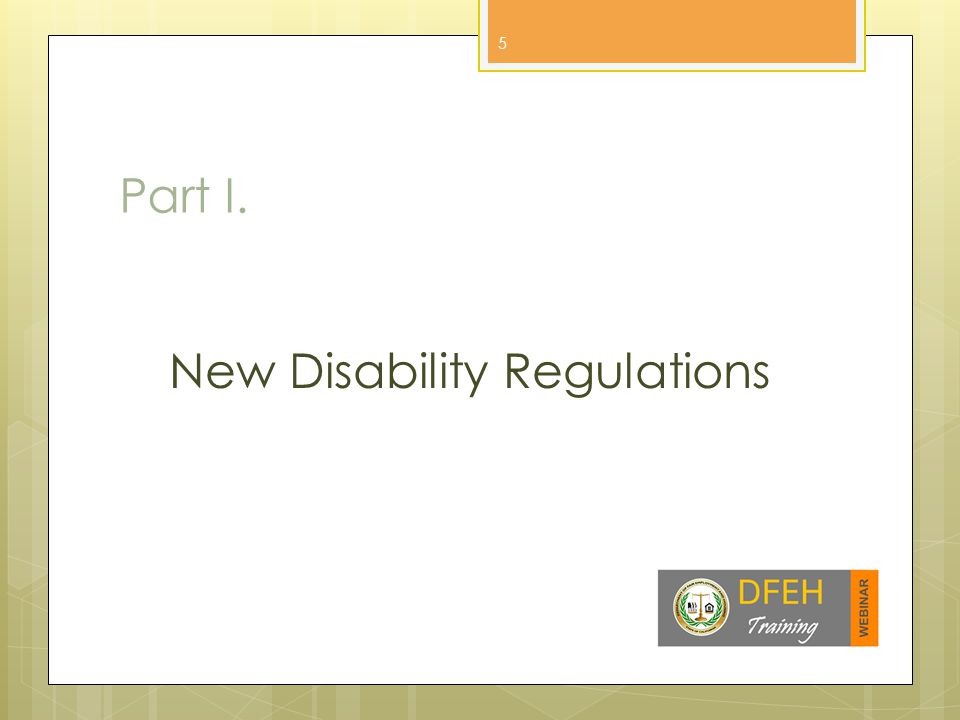 Part I. New Disability Regulations 5