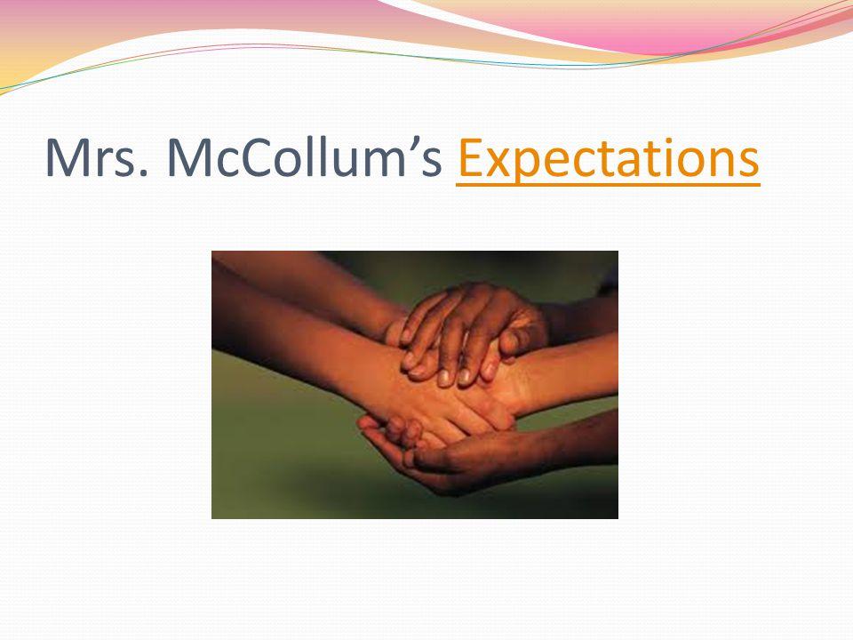 Mrs. McCollum's ExpectationsExpectations