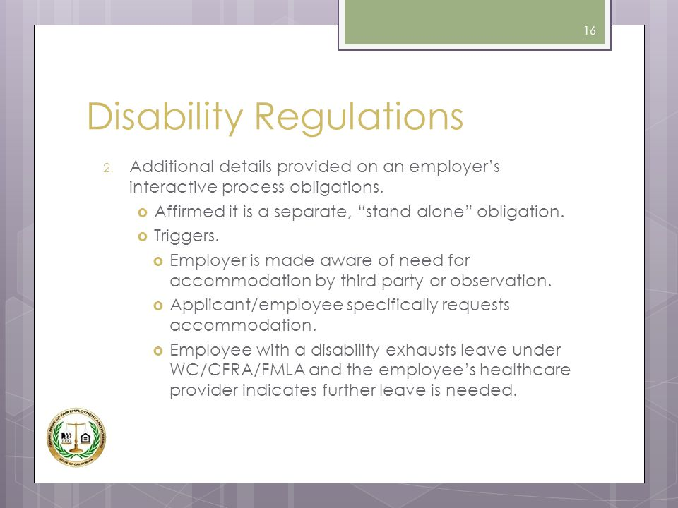 """Disability Regulations 2. Additional details provided on an employer's interactive process obligations.  Affirmed it is a separate, """"stand alone"""" obl"""