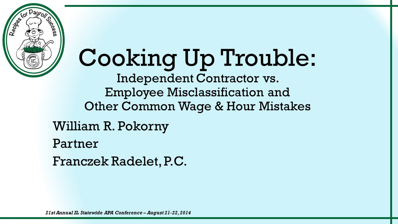 Cooking Up Trouble: Independent Contractor vs.