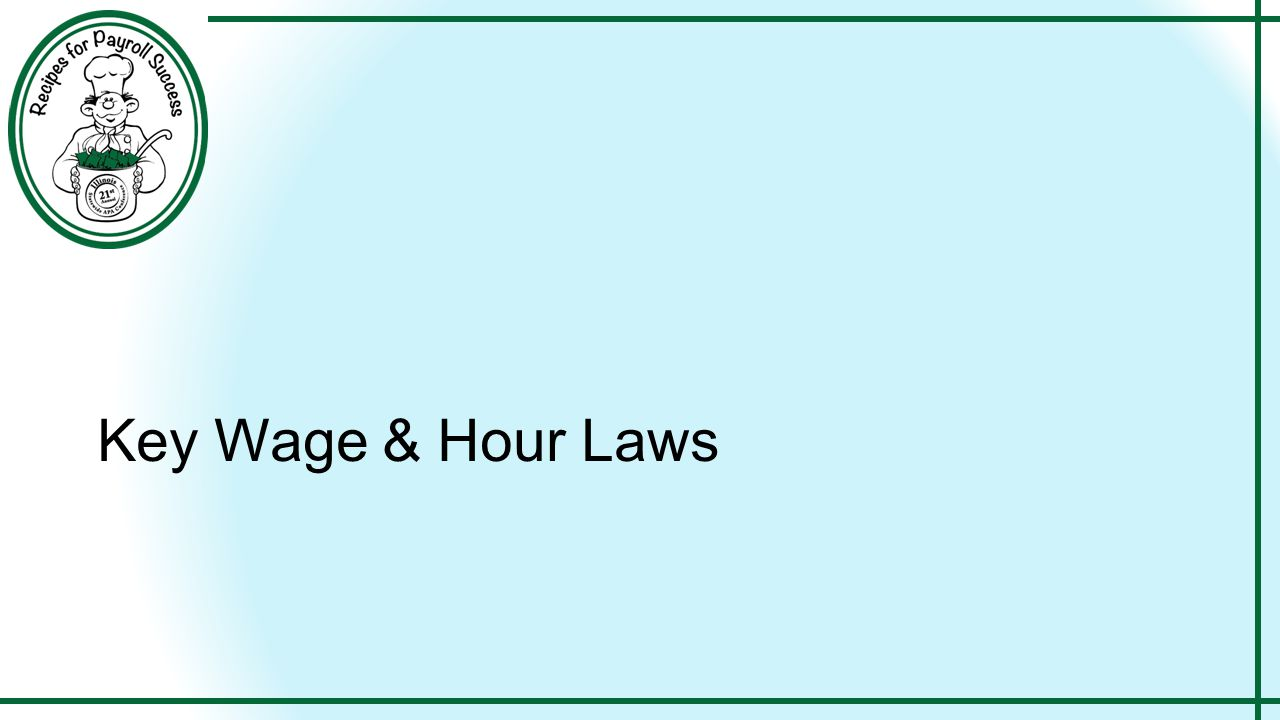 Key Wage & Hour Laws