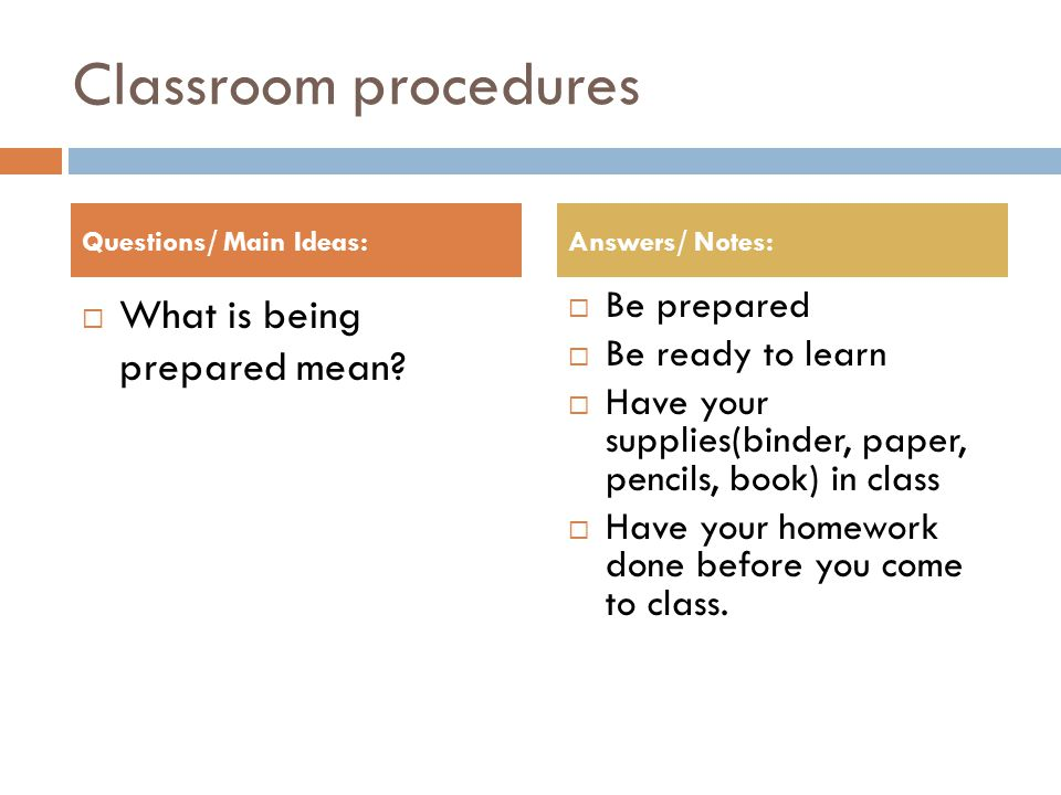 Continue - Procedures  What are the rules. Be responsible.