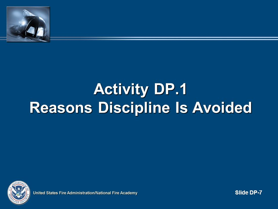 PROGRESSIVE DISCIPLINE A positive corrective plan, rather than a negative approach A positive corrective plan, rather than a negative approach Proposed punishment should: Proposed punishment should: – Be reasonable – Fit the offense – Become increasingly severe for repeated infractions of the same rule Process that has greatest potential to correct improper behavior with minimal punishment Process that has greatest potential to correct improper behavior with minimal punishment Slide DP-28