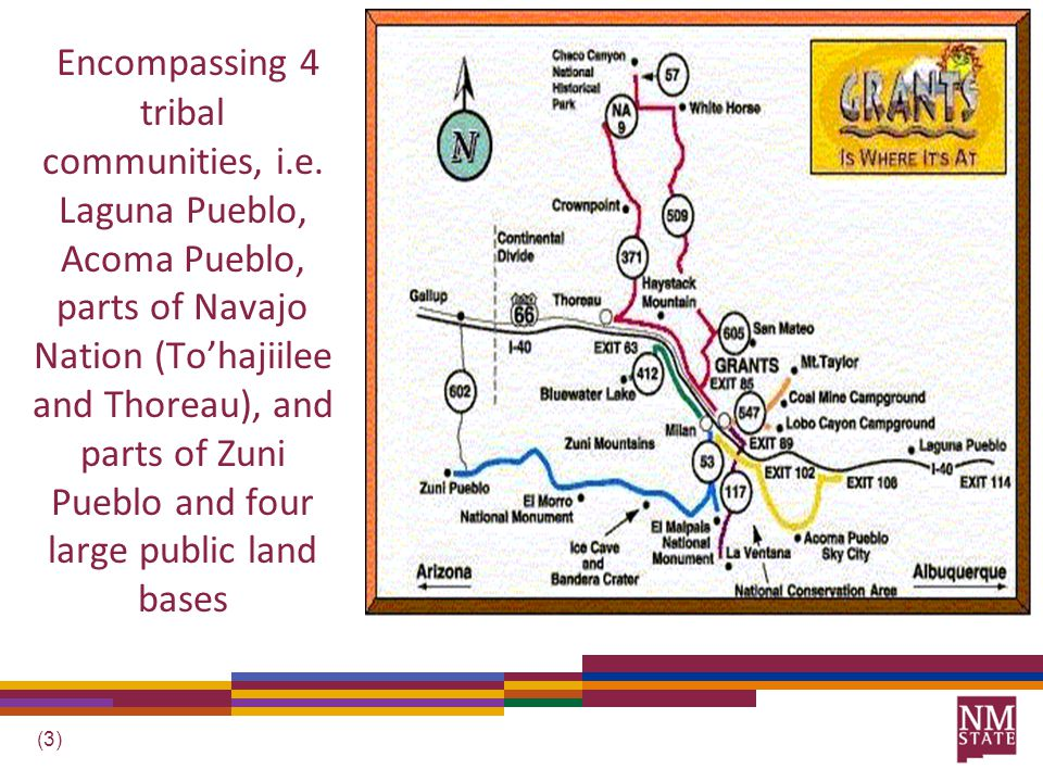 (3) Encompassing 4 tribal communities, i.e.