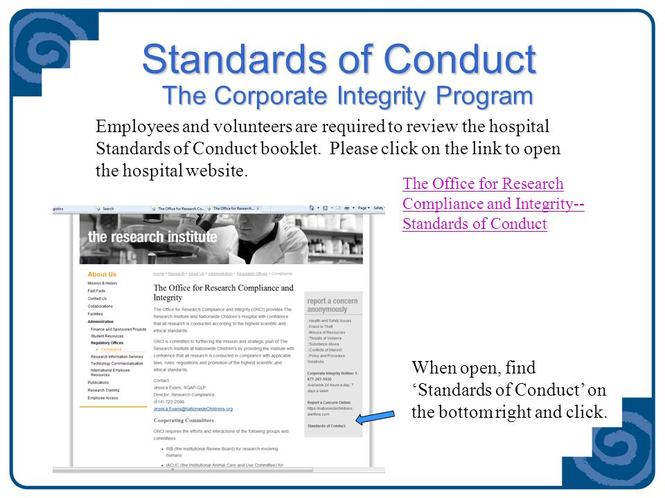 Standards of Conduct The Corporate Integrity Program The Corporate Integrity Program Employees and volunteers are required to review the hospital Stan