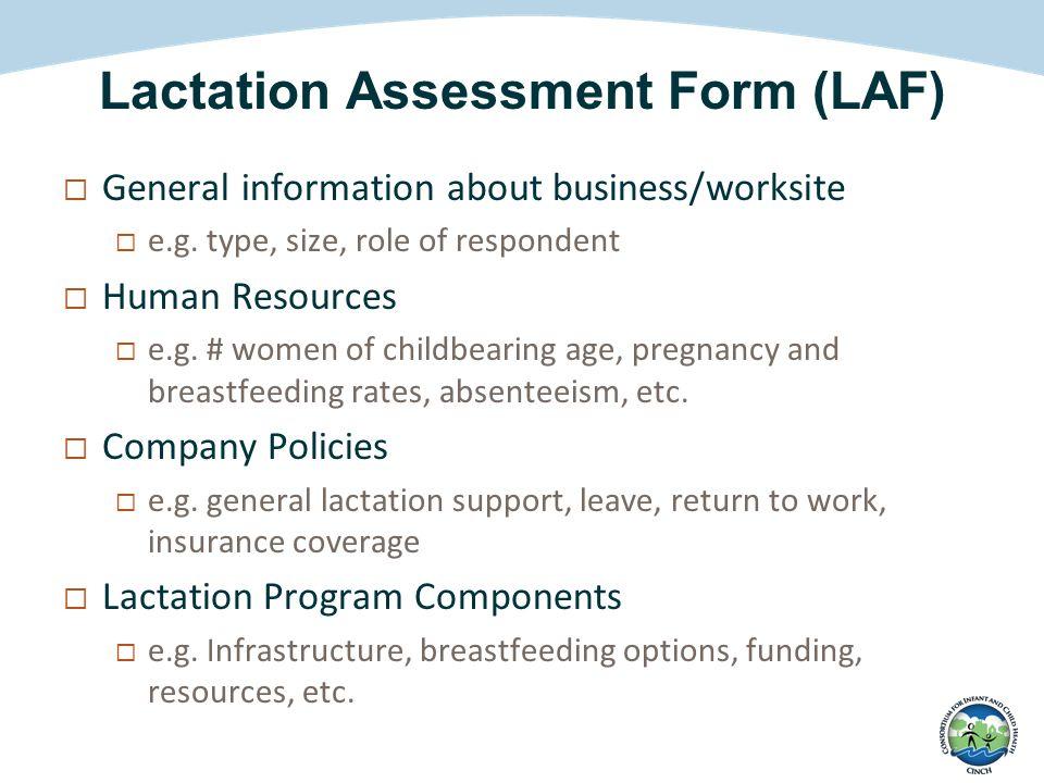 Lactation Assessment Form (LAF)  General information about business/worksite  e.g.