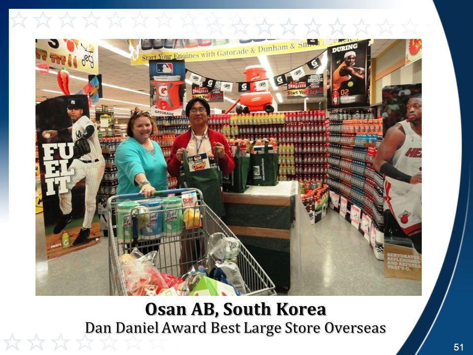 51 Osan AB, South Korea Dan Daniel Award Best Large Store Overseas