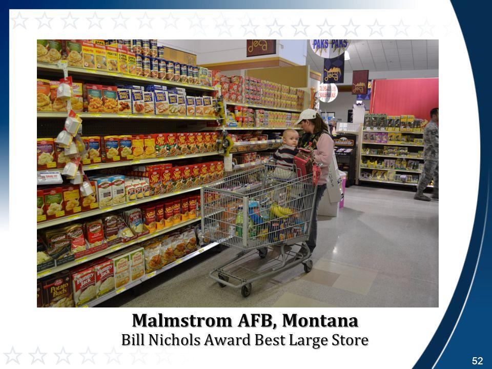 Malmstrom AFB, Montana Bill Nichols Award Best Large Store 52