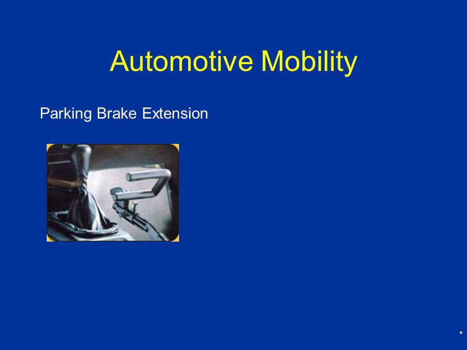 * Automotive Mobility Parking Brake Extension