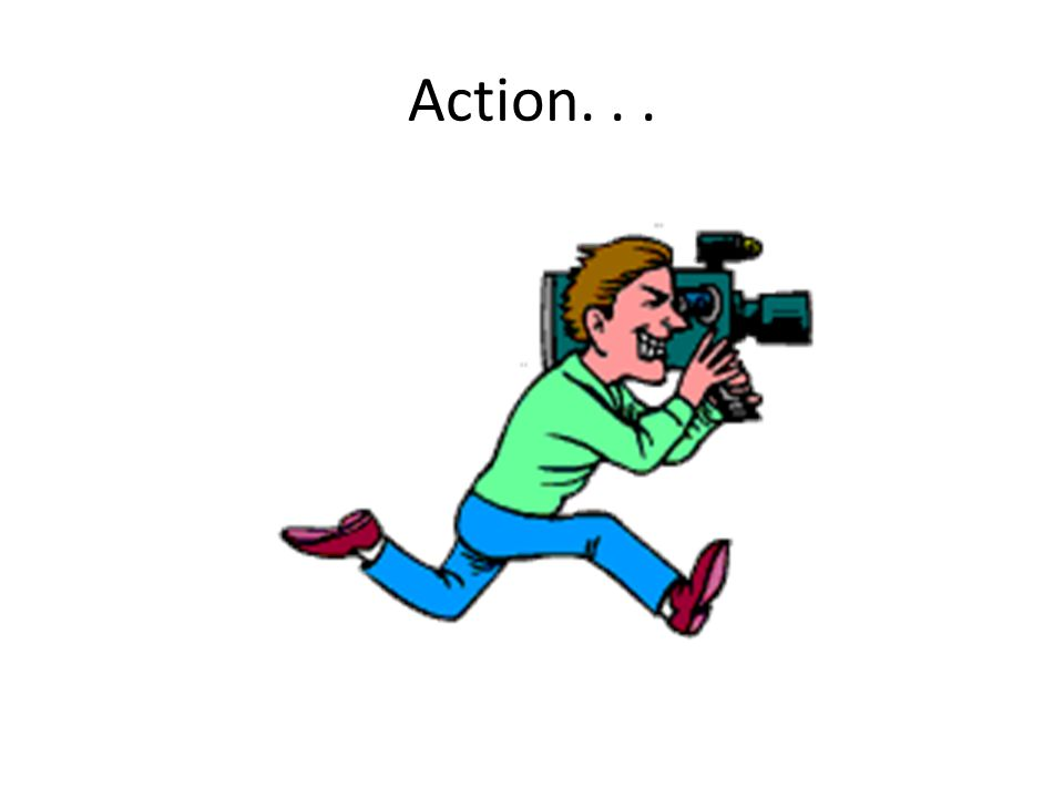 Action...